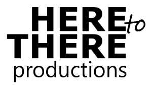 Here To There Productions